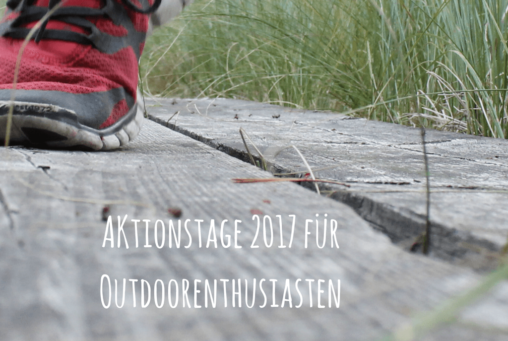 Aktionstage 2017 für Outdoorenthusiasten